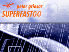 Peter Griesar: Superfastgo